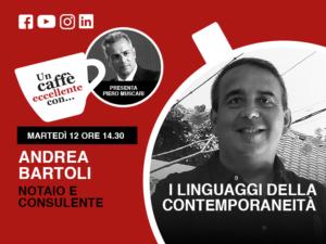 Un caffè eccellente con Andrea Bartoli: live del 12 Maggio ore 14:30 sui nostri social.