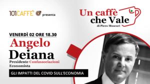 Angelo Deiana è l'ospite della puntata #uncaffechevale di venerdì 02 ottobre
