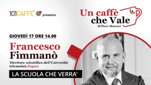 Francesco Fimmanò, un caffè che vale - live del 17 Settembre