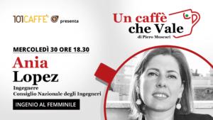 Ania Lopez, un caffè che vale del 30 settembre