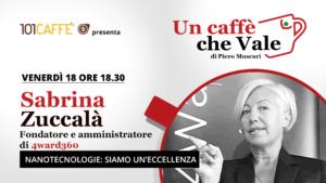 Sabrina Zuccalà - un caffè che vale - Diretta del 18 Settembre