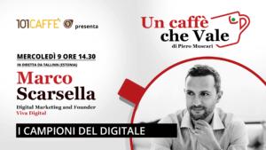 Un caffè che vale con Marco Scarsella
