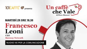 Un caffè che vale con Francesco Leoni - diretta del 29/09
