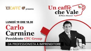 Carlo Carmine - un caffè che vale del 19 Ottobre