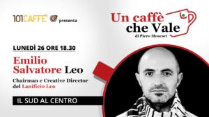 Emilio Salvatore leo - un caffè che vale del 26 Ottobre