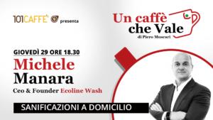 Michele Manara - Un Caffè che Vale - 29 ottobre