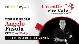 Angelo Fasola - un caffè che vale del 16 Ottobre