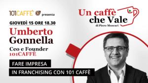 Umberto Gonnella- un caffè che vale del 15 Ottobre