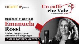 Emanuela Rossi, un caffè che vale dell' 11 Novembre