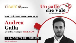 Andrea Galla, Country Manager di FREE NOW Italia, è l'ospite della puntata un caffe che vale di martedì 15 dicembre