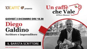 Un caffè che vale con Diego Galdino - puntata del 3 Dicembre