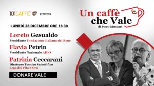 Loreto Gesualdo, Flavia Petrin, Patrizia Ceccarani sono gli ospiti della puntata un caffe che vale di lunedì 28 dicembre