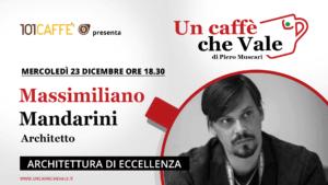 Massimiliano Mandarini è l'ospite della puntata un caffe che vale di mercoledì 23 dicembre