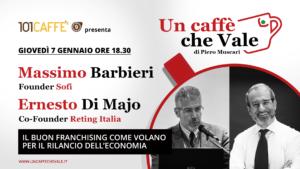 Massimo Barbieri e Ernesto di Majo sono gli ospiti di un caffè che vale del 7 Gennaio