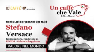 Valore nel mondo! …con Stefano Versace ne parliamo nella prossima puntata un caffe che vale di Mercoledì 3 febbraio