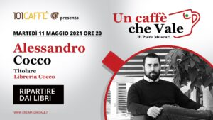 Un Caffè che vale con Alessandro Cocco