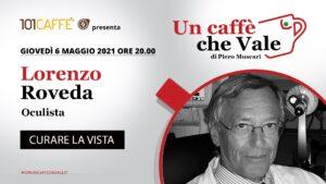 Un Caffè che Vale con Lorenzo Roveda