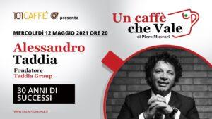 Un Caffè che Vale con Alessandro Taddia