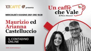 Un Caffè che Vale con Maurizio e Arianna Castelluccio